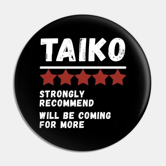 Funny Taiko Review 5 Stars Gift