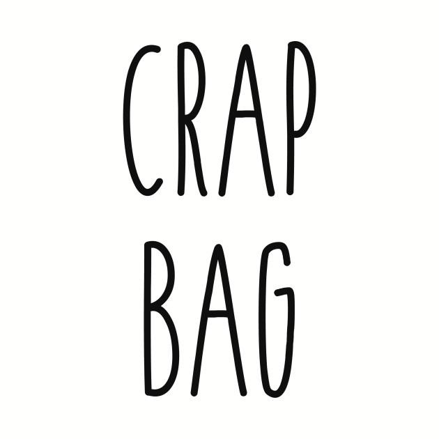 Friends - Crap Bag