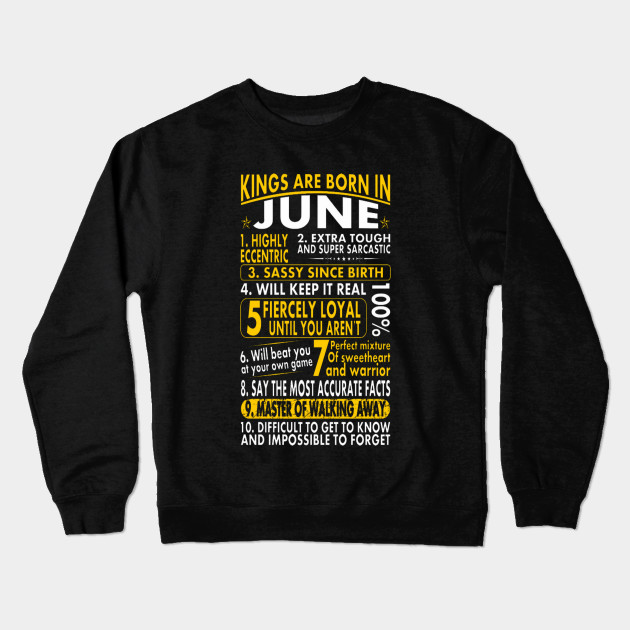 aa9e9cc74 Kings Are Born In June Birth Month Tshirt - Sassy Loyal Kings Are ...