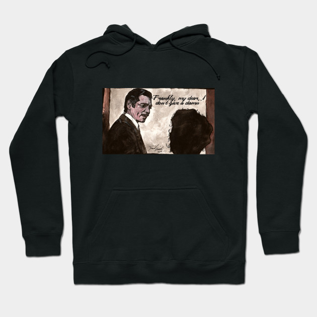 Gone With The Wind - Frankly, My Dear Hoodie