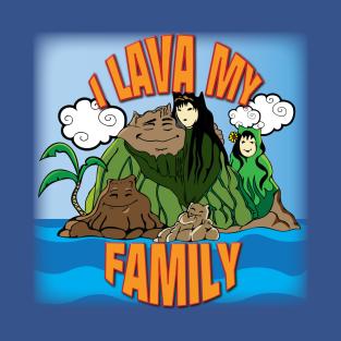 I Lava My Family