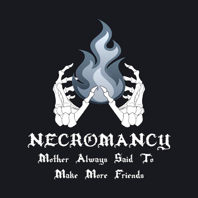 Necromancers
