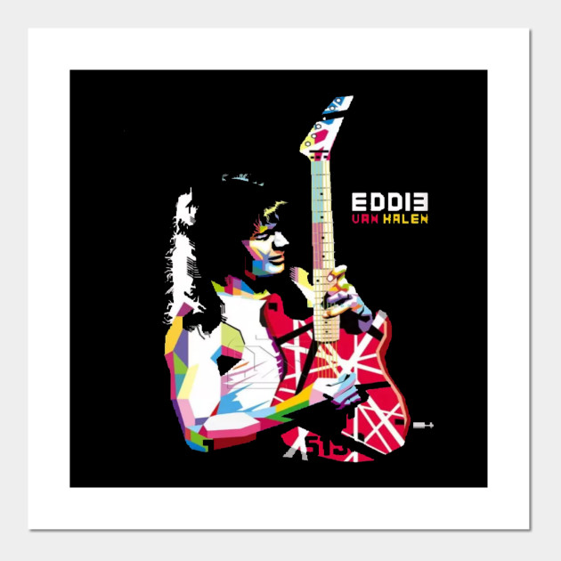 Eddie Guitarist Eddie Van Halen Guitar Posters And Art Prints Teepublic Au