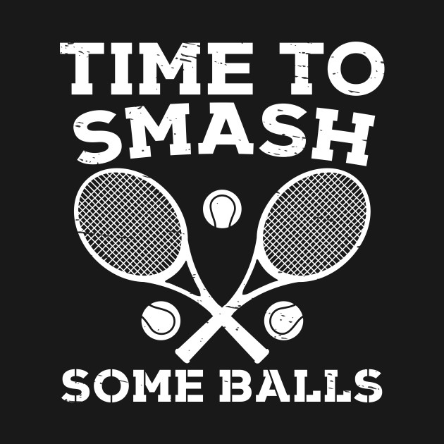 Time To Smash Some Balls