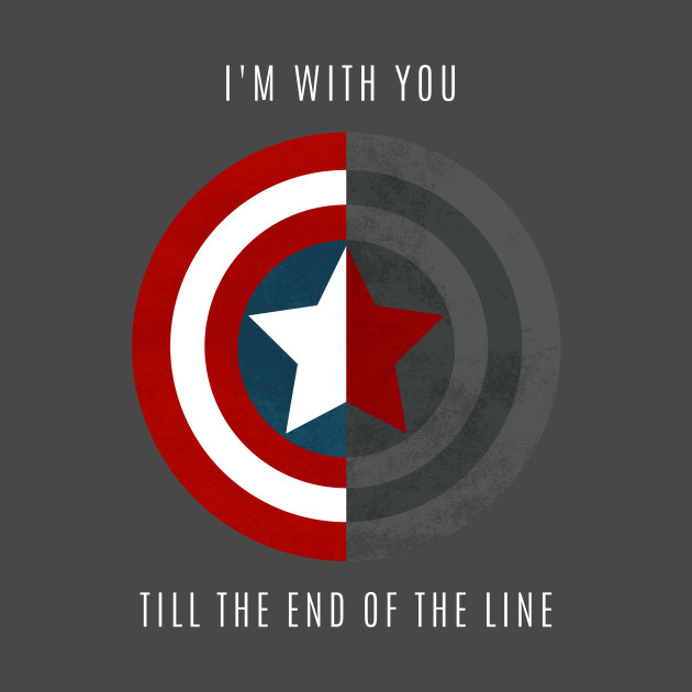 I'm With You Till The End Of The Line