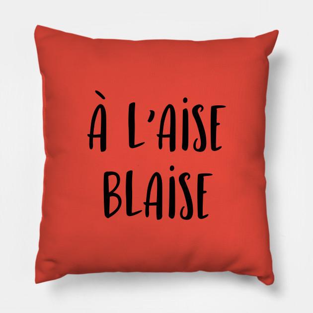A l'aise Blaise