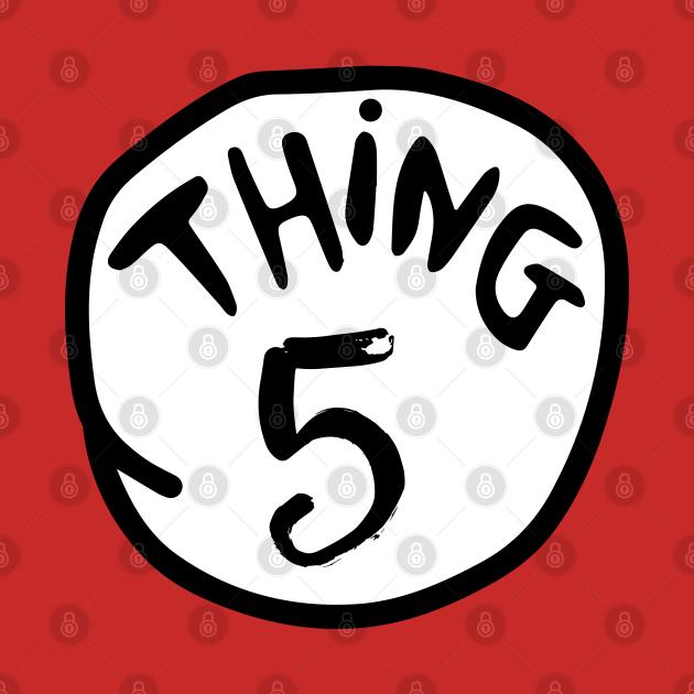 Thing 5