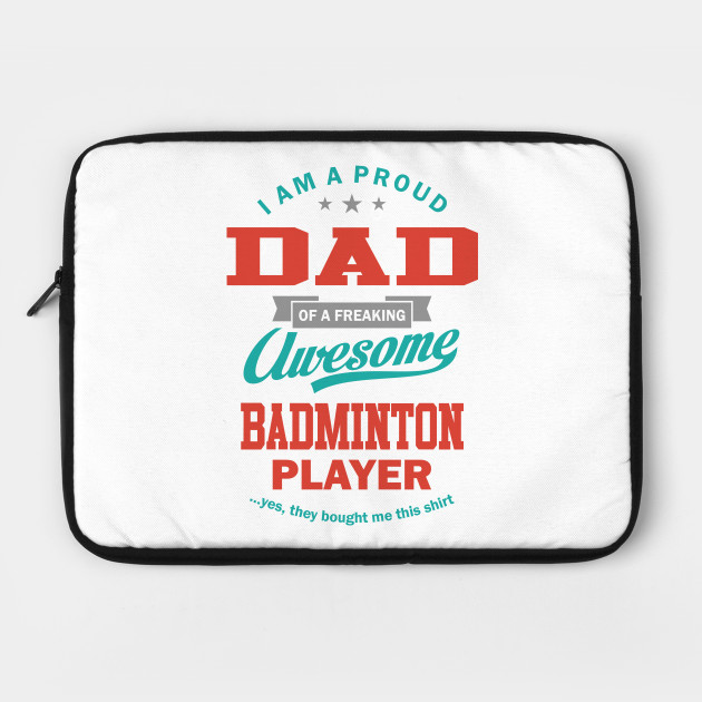 Father of Badminton player.