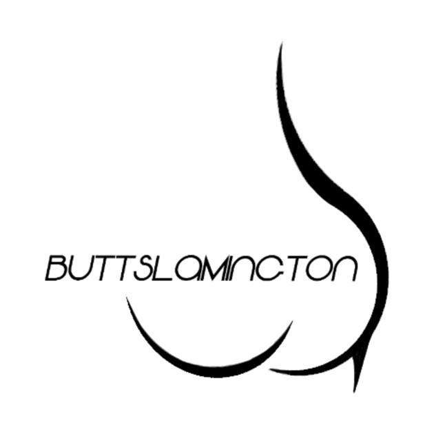 BUTTSLAMINGTON