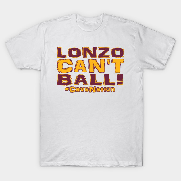 new products 312d5 84088 Lonzo Ball Lonzo Can't Ball Cleveland Edition!