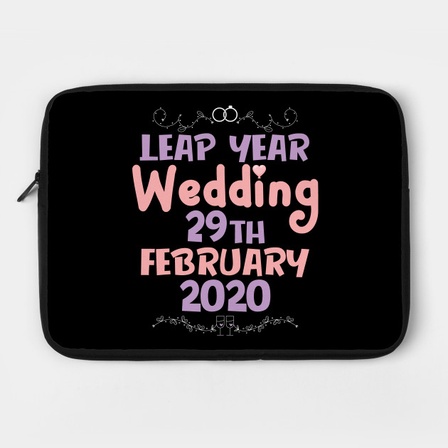 Leap Year Wedding Proposal apparel Co - Wedding - Laptop Case | TeePublic