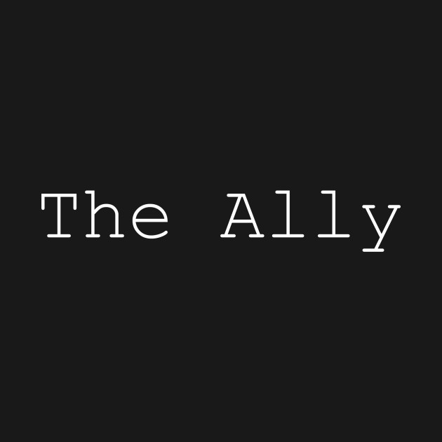 The Ally