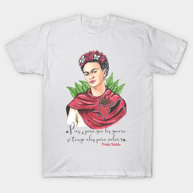 3c239af34 Frida Kahlo - phrase - Frida Kahlo - T-Shirt | TeePublic