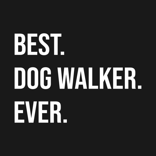 best dog walker ever gift dogs walking