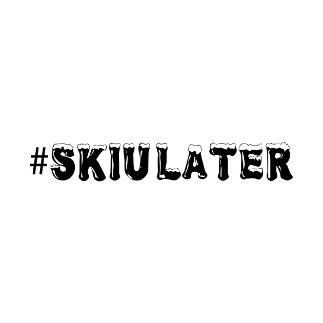 Ski U Later