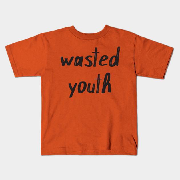 ba6666ca Wasted Youth - Wasted Youth - Kids T-Shirt   TeePublic
