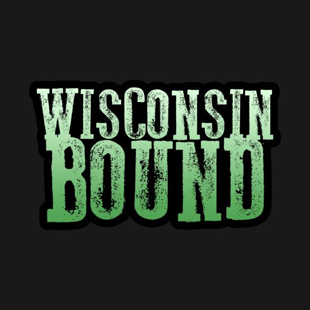 Wisconisn Bound