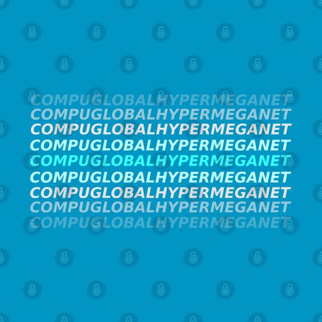 Compuglobalhypermeganet
