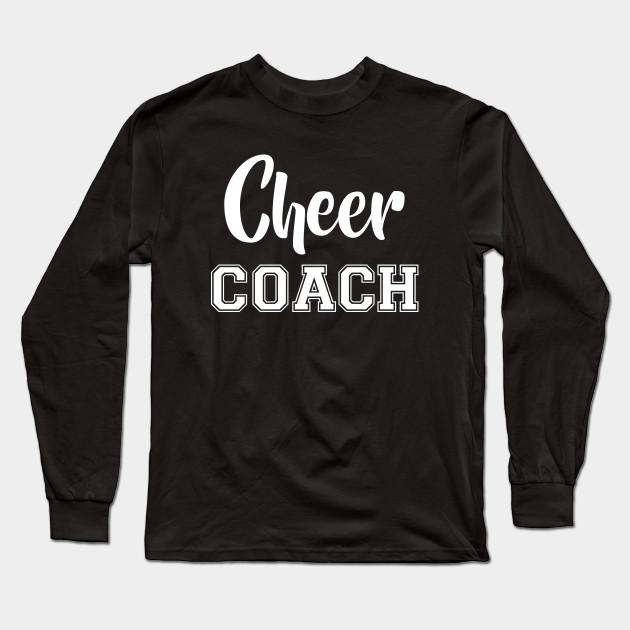 31412240 Cheerleading Cheer Coach Gift - Cheer Coach Gift - Long Sleeve T ...