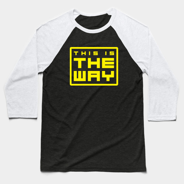 This is the way Baseball T-Shirt