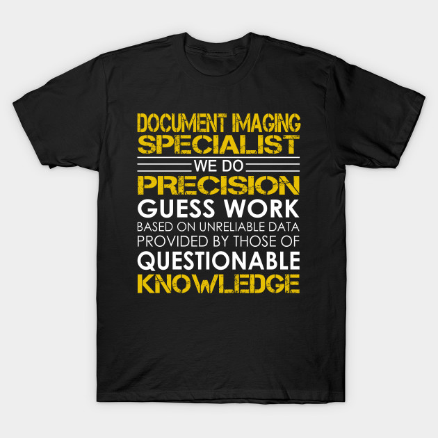 awesome tee for document imaging specialist. 1050898 1. document ...