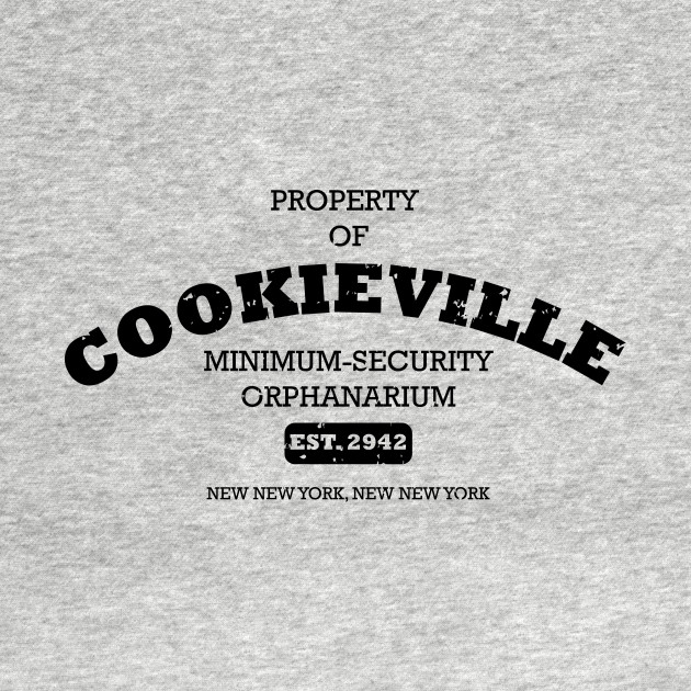 Cookieville Minimum-Security Orphanarium (aged)