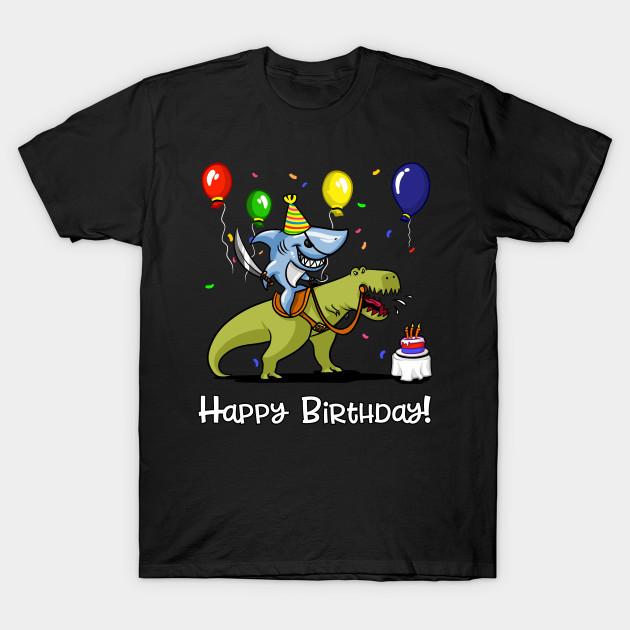 Kids Happy Birthday Shark Riding T Rex Dinosaur Boy