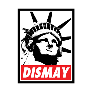 DISMAY(ed at what we have become) t-shirts