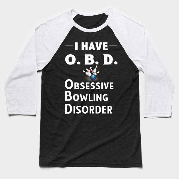 I Have OBD Obsessive Bowling Disorder Design for Bowlers