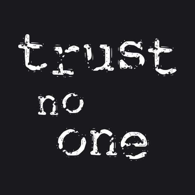 Trust No One [2]