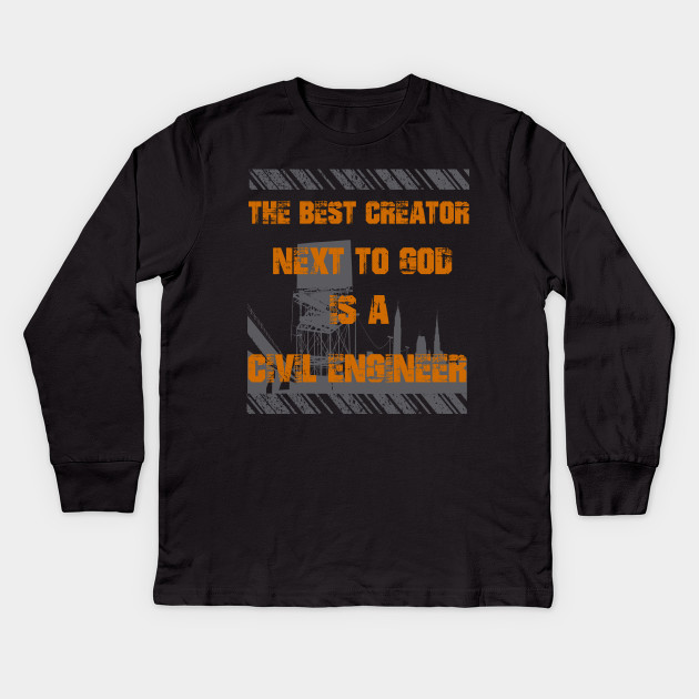 14f2e094 Civil Engineers Funny Quotes - Engineer - Kids Long Sleeve T-Shirt ...