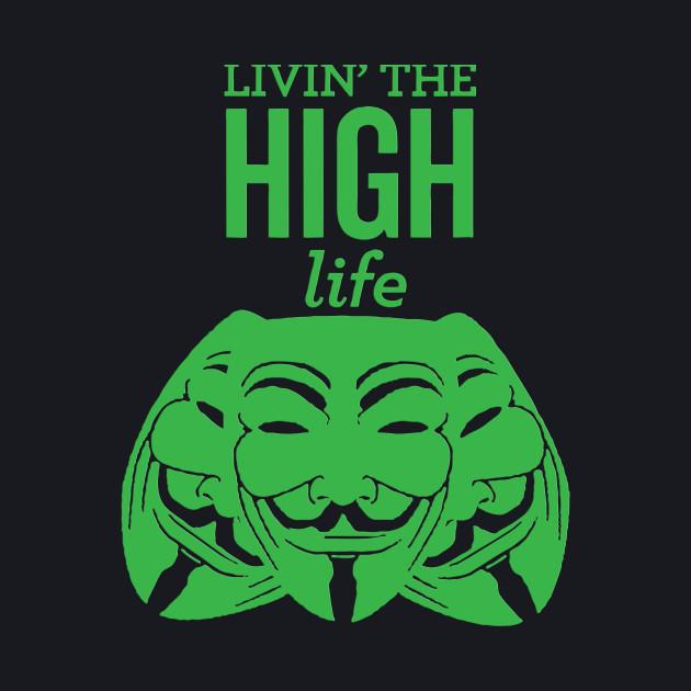 LIVING THE HIGH LIFE