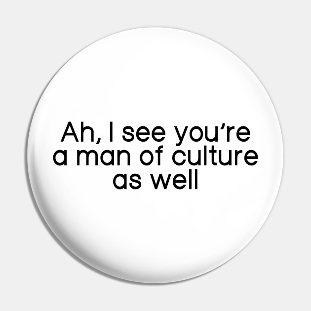 Of youre culture well anime man as a Ah I