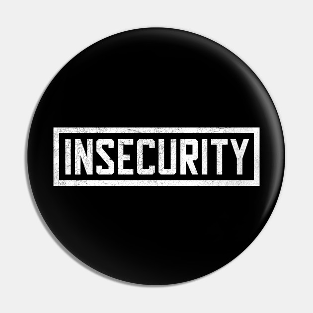Insecurity - Security Parody
