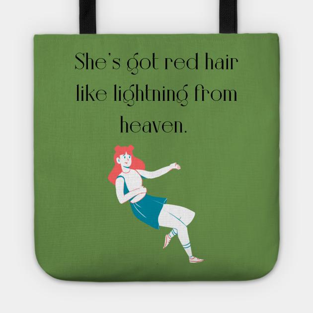 She's got red hair