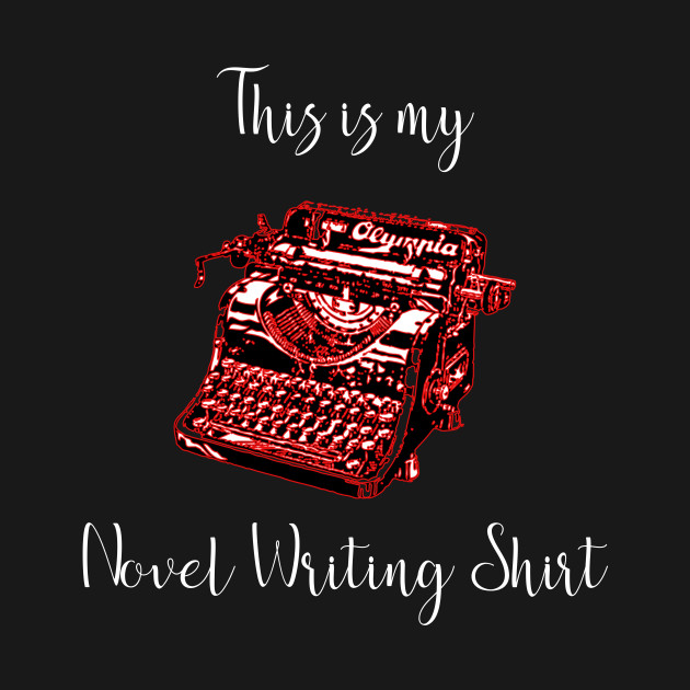 This is my Novel Writing Shirt Author Novelist Best Seller