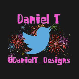 Daniel T Twitter t-shirts
