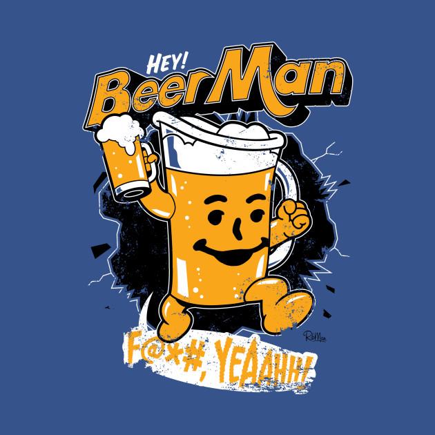 Hey, Beer Man!