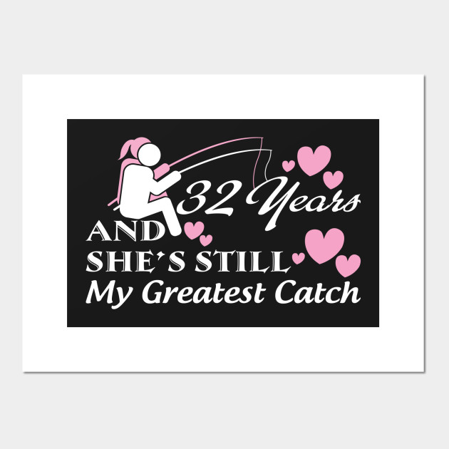 ... 32nd anniversary shirt wedding anniversary gifts for each year posters and art prints ...