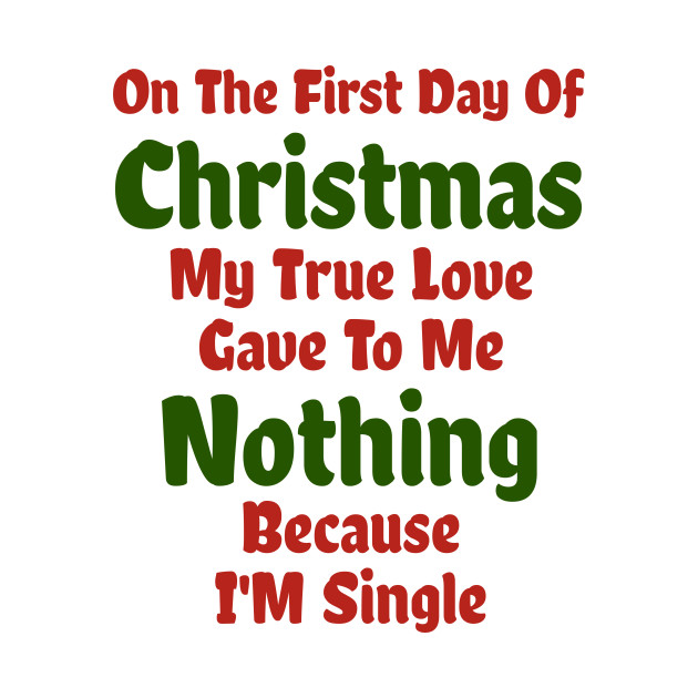 First Day Of Christmas My True Love