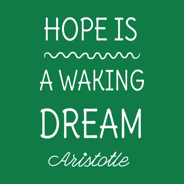 Hope and dreams