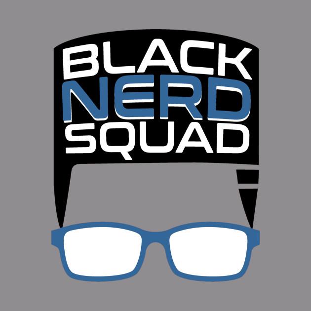 Black Nerd Squad - Stay Fly