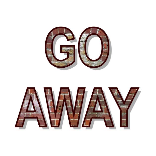 Go Away 01