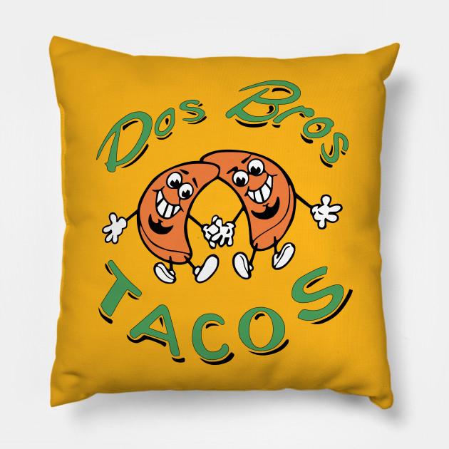 6bdc8594 DOS BROS TACOS - Tacos - Pillow | TeePublic