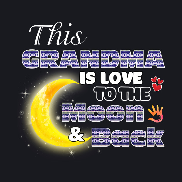 Grandma Is Loved To The Moon And Back Mother's Day Shirt