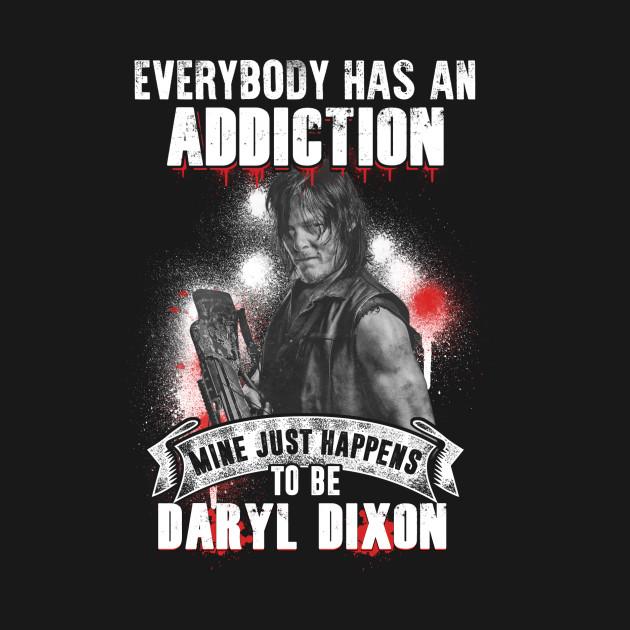 Addiction Daryl Dixon