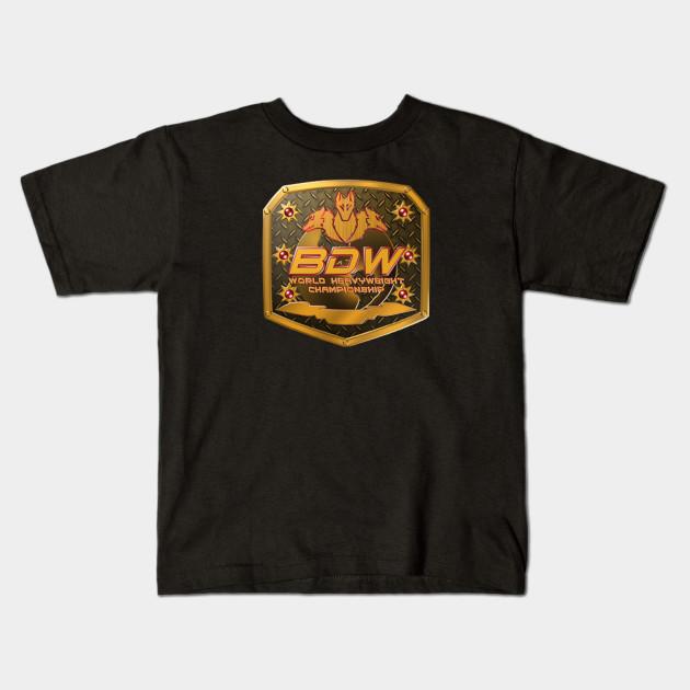 67c347ce1 BDW TITLE BELT - Bdw Title - Kids T-Shirt | TeePublic