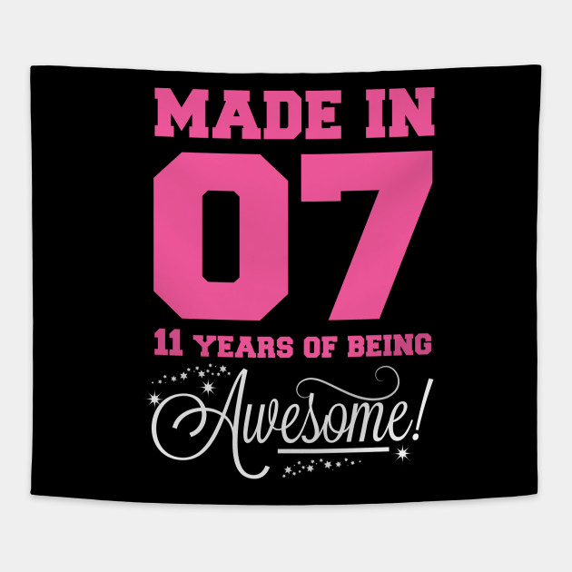 Made In 2007 11 Year Of Being Awesome Birthday Gifts T Shirt