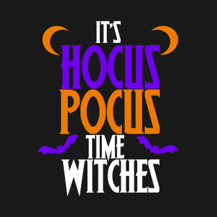 It's Hocus Pocus time witches shirt for a halloween party t-shirts