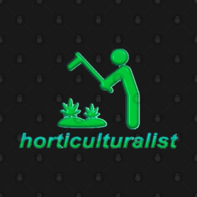 Horticulturalist